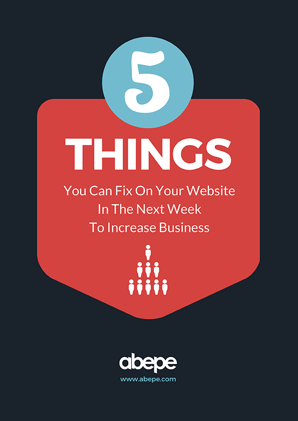 5 Things You Can Fix On Your Website In The Next Week To Increase Business